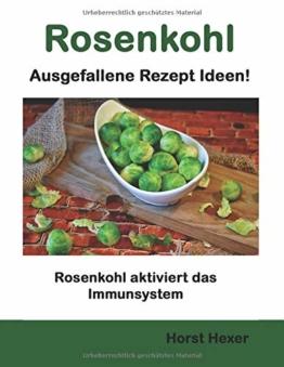Rosenkohl - Ausgefallene Rezept Ideen: Rosenkohl aktiviert das Immunsystem - 1