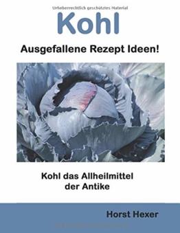 Kohl - Ausgefallene Rezept Ideen: Kohl das Allheilmittel der Antike - 1