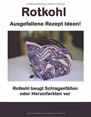 Rotkohl - Ausgefallene Rezept Ideen: Rotkohl beugt Schlaganfällen oder Herzinfarkten vor - 1